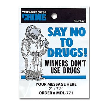 Stock Designs Litterbags Say No To Drugs